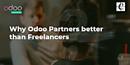 Why Odoo Partners Better Than Freelancers?