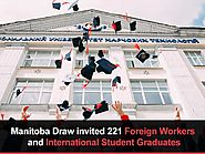 Manitoba Draw Invites Foreign Workers and International Student Graduates