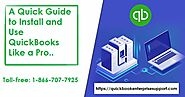 A Guide to Install and Use QuickBooks Desktop Like a Pro