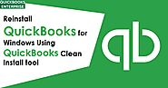 Reinstall QuickBooks by Using QB Clean Install Tool For Windows