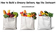 How to Build a Grocery Delivery App like Instacart