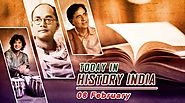 Today in History India 8 February | Today special day in India | On this day