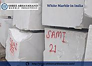 White Marble in India Shree Abhayanand Industries