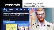 AMAZING - Sky launches 'Buy & Keep' service for la...
