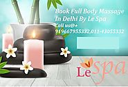 Promote Relaxation With A Full Body To Body Massage in South Delhi
