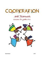 Cooperation and Teamwork Lessons for Character Education grades K-2