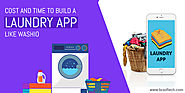 Cost and Time to Build a Laundry App Like Washio | BR Softech