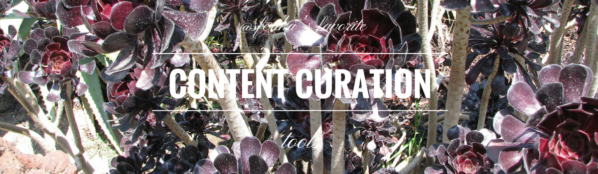 Headline for My Top 15 Content Curation Tools
