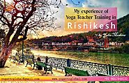 My Experience of Yoga Teacher Training in Rishikesh India | Yoga TTC