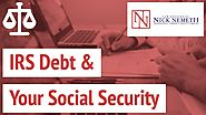 IRS Debt & Your Social Security