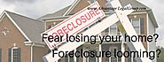 Fear losing your home? Foreclosure looming? - advantagelegalgroup.com