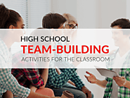 Team-Building Activities for High School