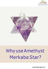 Why use Amethyst Merkaba Star? by Agate Exporters