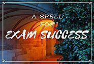 Magic Spells To Pass Exams – Magic Spell For Exam