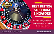 Best Betting Site from Singapore | Call - 65 8651 6850 | resortbet.com