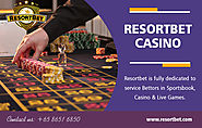 Resortbet Casino | Call - 65 8651 6850 | resortbet.com
