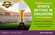Sports Betting in Singapore | Call - 65 8651 6850 | resortbet.com