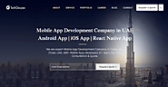 Mobile App Development Company in Dubai, UAE | TechGropse