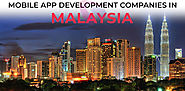 Top 10 Mobile Application Development Companies In Malaysia