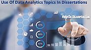 Use Of Data Analytics Topics In Dissertations