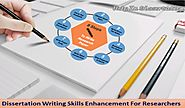 Dissertation Writing Skills Enhancement For Researchers
