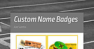 Identify Yourself: Ideas on Making Custom Name Badges and Tags