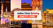 10 Indian Cities That Perfectly Define Quality Living - TripBeam Blog