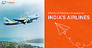How India's Airlines Are Affected By a Closure of Pakistani Airspace - TripBeam Blog