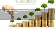 Theequicom Provides Commodity Tips with Accuracy