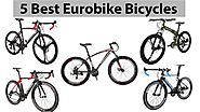 5 Best Eurobike Bicycles in 2019