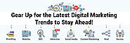 Gear Up for the Latest Digital Marketing Trends to Stay Ahead! | Digital Marketing Services in India | IKF