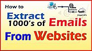 How to Extract 1000's of Emails From Websites