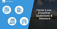Home loan checklist questions and answers for first-time home buyers