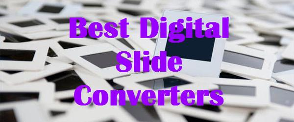 Headline for Best Digital Slide Converters - Reviews and Info