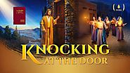 "Free Christian Movie | ""Knocking at the Door"" 