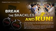 "Christian Video | The Lord Jesus Is My Shepherd and My Strength | ""Break the Shackles and Run"" 