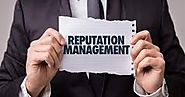 Your Quick Guide To Online Reputation Management