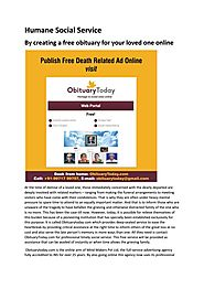 By creating a free obituary for your loved one online by ObituaryToday - Issuu