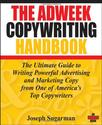 The Adweek Copywriting Handbook: The Ultimate Guide to Writing Powerful Advertising and Marketing Copy from One of Am...