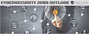 Cybersecurity Jobs Outlook | Cyber Chasse Inc. #ITJobs