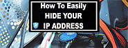 How to Easily Hide your IP Address | Cyber Chasse Inc.