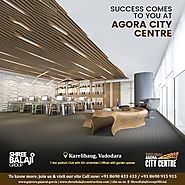 Located in the heart of Vadodara, success will be your second name at Agora City Centre