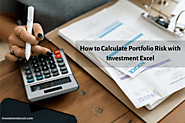 How to Calculate Portfolio Risk with Investment Excel