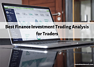 BEST FINANCE INVESTMENT TRADING ANALYSIS FOR TRADERS