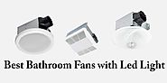 Best Bathroom Fans with Led Light 2019 Reviews | Gatistwam
