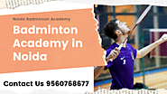 Badminton Academy in Noida For Practice and Play