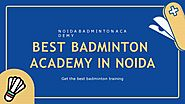 Best Badminton Academy in Noida is for Corporate and for Professional Player