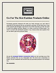 Go For The Best Fashion Products Online