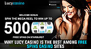 Why Lucy Casino Is the Best among Free Spins Casino Sites