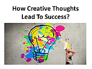 How Creative Thoughts Lead To Success